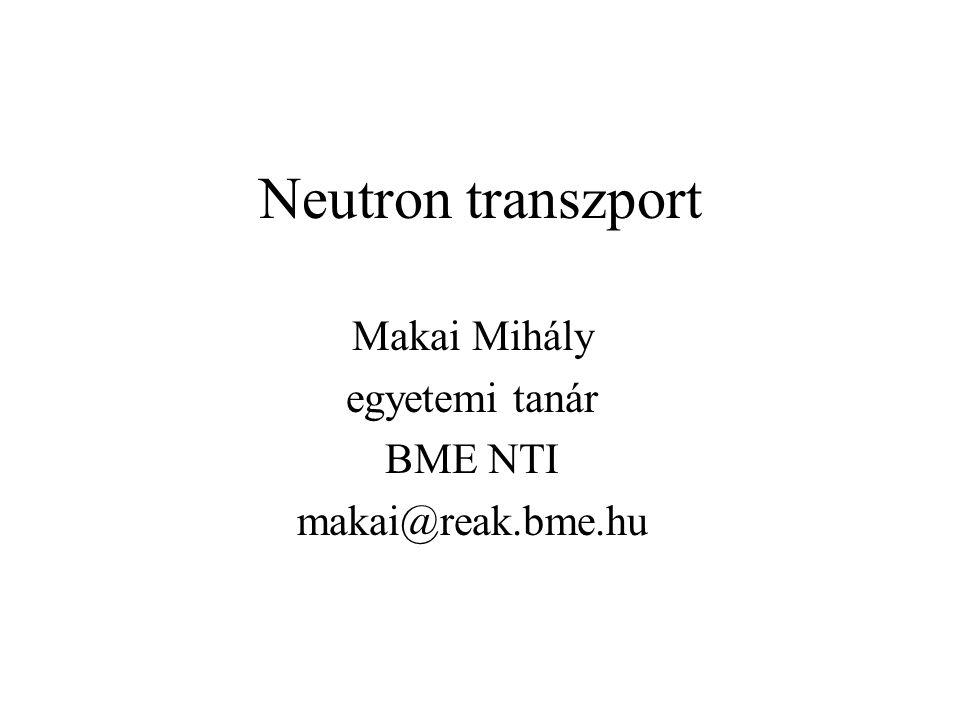 Makai M: Neutrontranszport 12 Példák statisztikus fizika eszközeivel leírható rendszerekre: ideális gáz: pontszerű részecskék, rugalmas bináris ütközések, visszaverődés a (merev) falról (szimmetriasík) neutrongáz: neutron--mag ütközések, az ütközés leírása: magreakciók (szórás, befogás, hasadás), molekuláris káosz (ld.