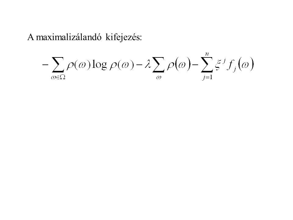 A maximalizálandó kifejezés: