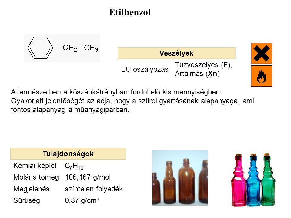 Veszélyek EU oszályozás Tűzveszélyes (F), Ártalmas (Xn) Etilbenzol Tulajdonságok Kémiai képletC 8 H 10 Moláris tömeg106,167 g/mol Megjelenésszíntelen