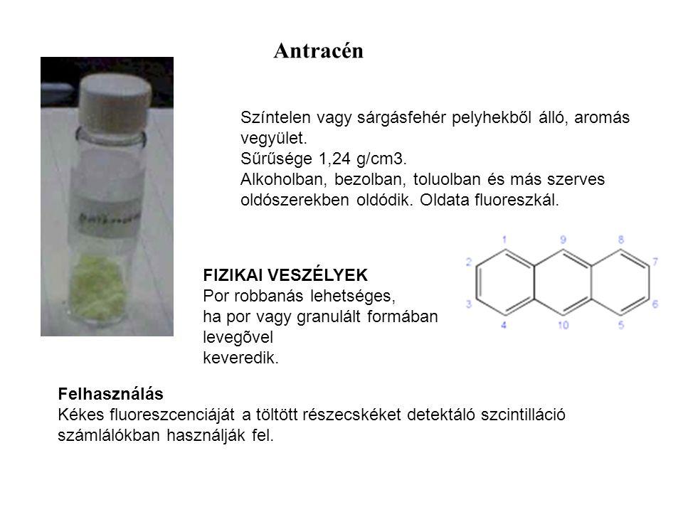 Színtelen vagy sárgásfehér pelyhekből álló, aromás vegyület. Sűrűsége 1,24 g/cm3. Alkoholban, bezolban, toluolban és más szerves oldószerekben oldódik