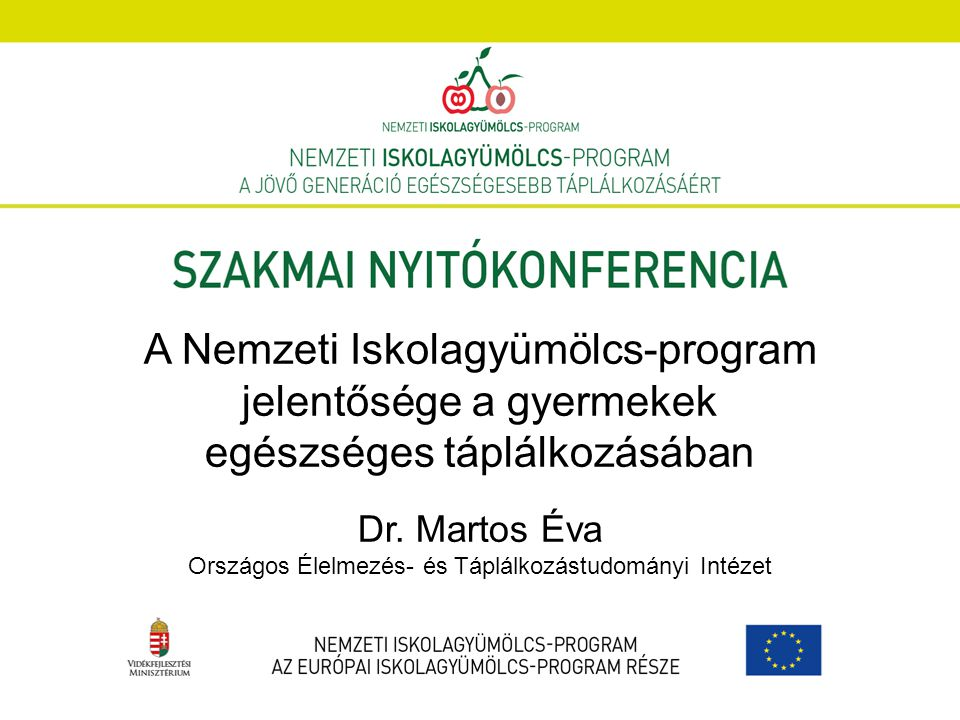High Level Conference on Nutrition and Physical Activity * 25/2/2014 – 26/2/2014 EU Action Plan on Childhood Obesity 2014-2020