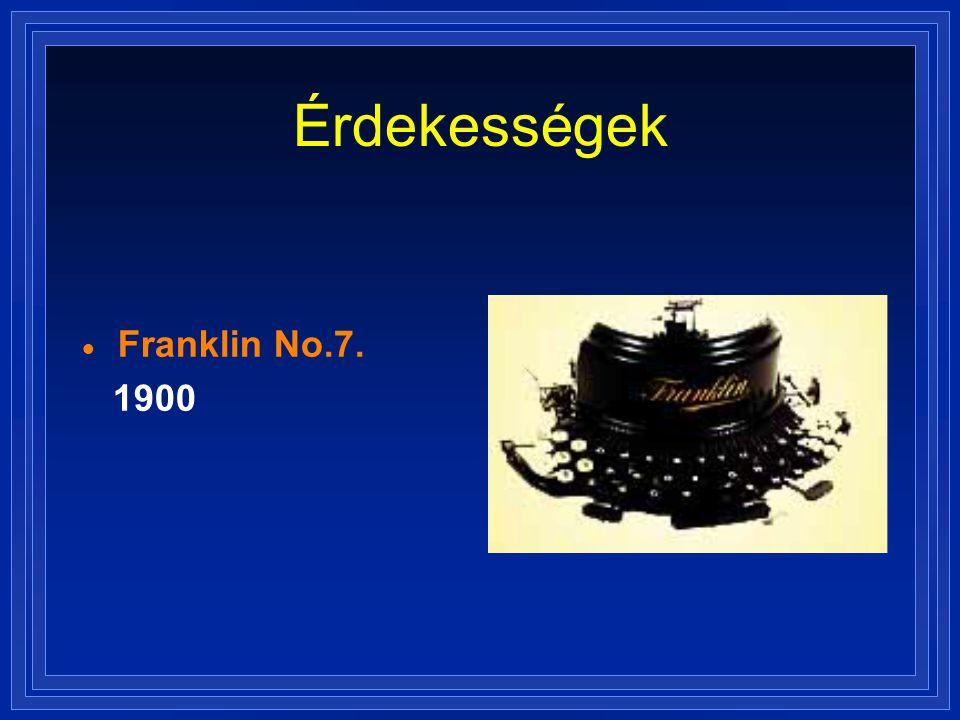Érdekességek  Franklin No.7. 1900