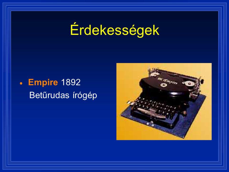 Érdekességek  Empire 1892 Betűrudas írógép