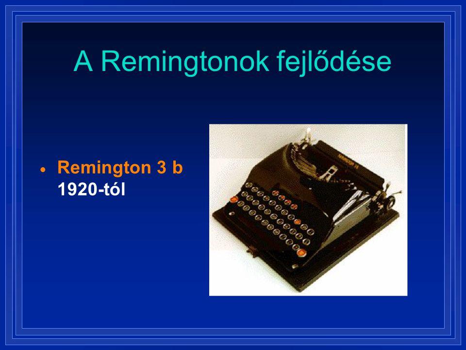 A Remingtonok fejlődése  Remington 3 b 1920-tól