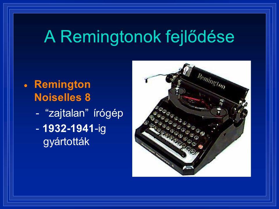 """A Remingtonok fejlődése  Remington Noiselles 8 - """"zajtalan"""" írógép - 1932-1941-ig gyártották"""