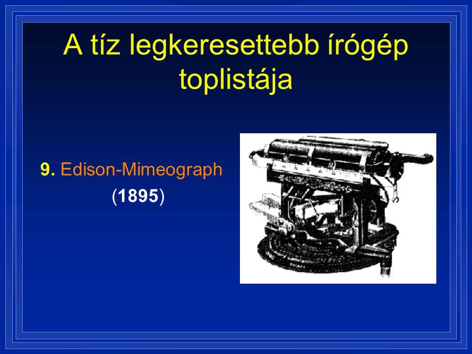 A tíz legkeresettebb írógép toplistája 9. Edison-Mimeograph (1895)