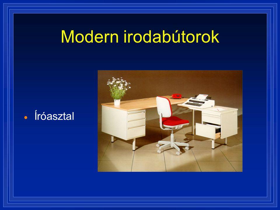 Modern irodabútorok  Íróasztal