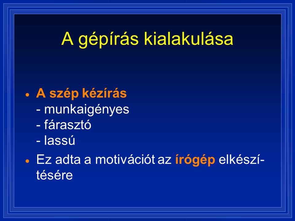 A gépírás története  XVIII.sz.