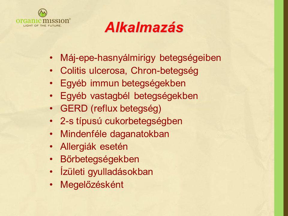 Alkalmazás Máj-epe-hasnyálmirigy betegségeiben Colitis ulcerosa, Chron-betegség Egyéb immun betegségekben Egyéb vastagbél betegségekben GERD (reflux betegség) 2-s típusú cukorbetegségben Mindenféle daganatokban Allergiák esetén Bőrbetegségekben Ízületi gyulladásokban Megelőzésként