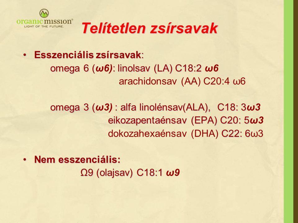 Telítetlen zsírsavak Esszenciális zsírsavak:Esszenciális zsírsavak: omega 6 (: linolsav (LA) C18:2 omega 6 (ω6): linolsav (LA) C18:2 ω6 arachidonsav (AA) C20:4 ω6 omega 3 ( : alfa linolénsav(ALA), C18: 3 omega 3 (ω3) : alfa linolénsav(ALA), C18: 3ω3 eikozapentaénsav (EPA) C20: 5 eikozapentaénsav (EPA) C20: 5ω3 C22: 6 dokozahexaénsav (DHA) C22: 6ω3 Nem esszenciális:Nem esszenciális: Ω9 (olajsav) C18:1 Ω9 (olajsav) C18:1 ω9
