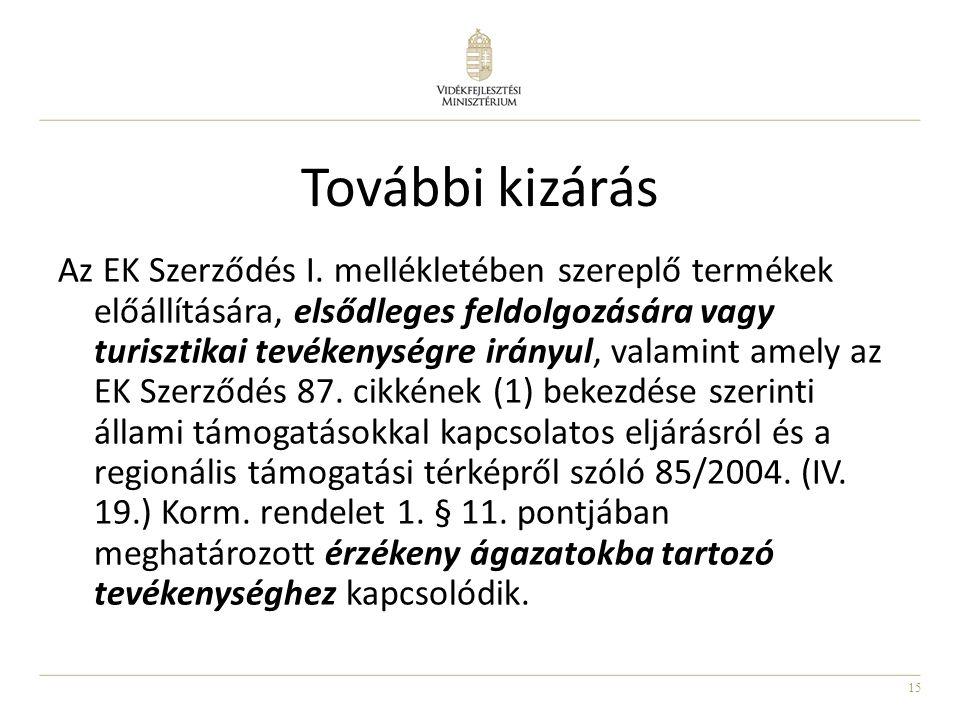 15 További kizárás Az EK Szerződés I.