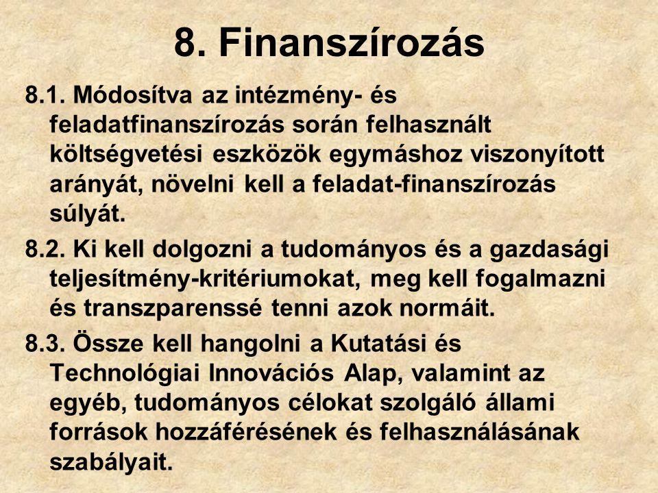 8.Finanszírozás 8.1.