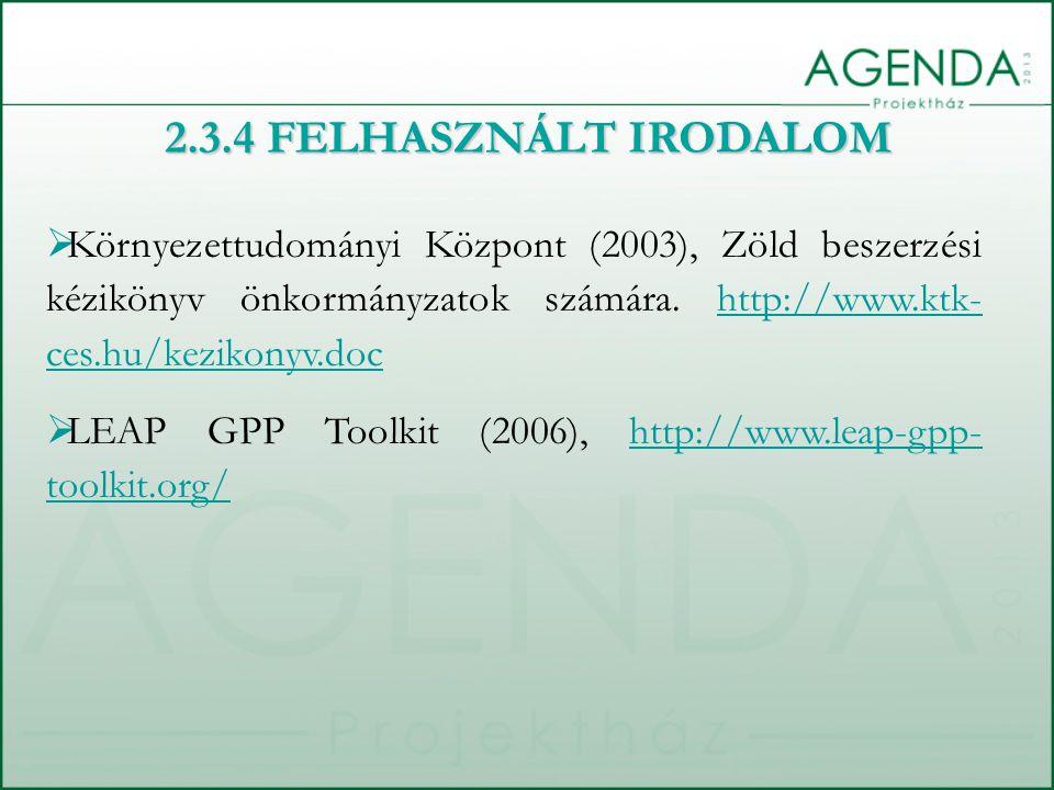  Környezettudományi Központ (2003), Zöld beszerzési kézikönyv önkormányzatok számára. http://www.ktk- ces.hu/kezikonyv.dochttp://www.ktk- ces.hu/kezi