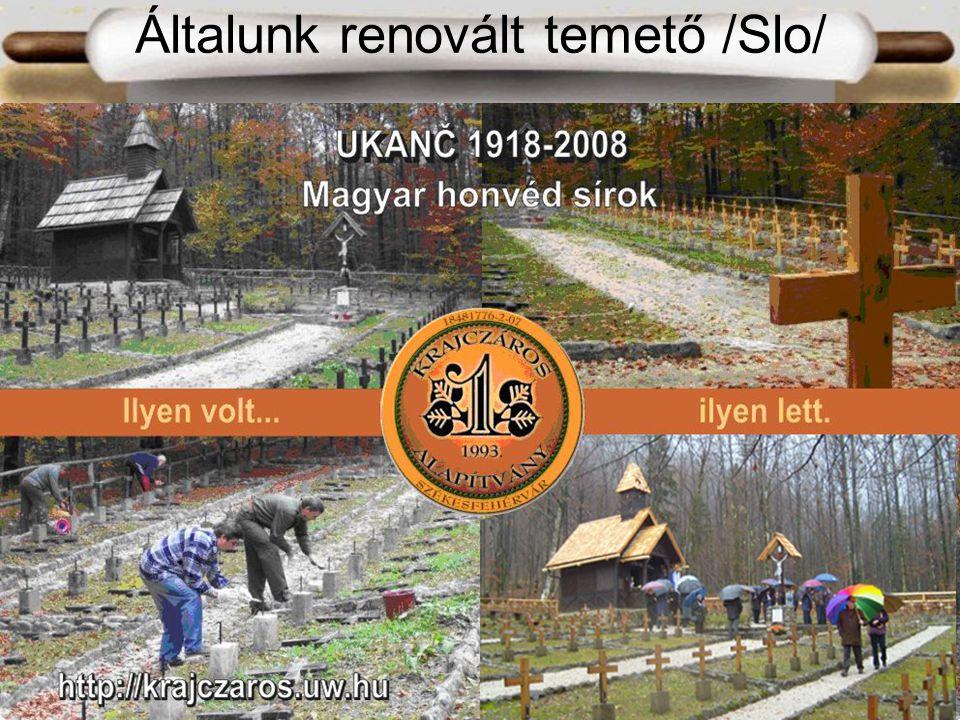 Általunk renovált temető /Slo/