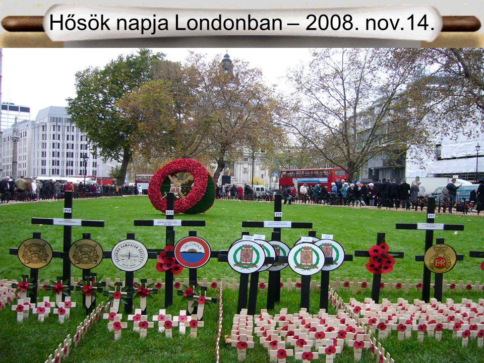 Hősök napja Londonban – 2008. nov.14.