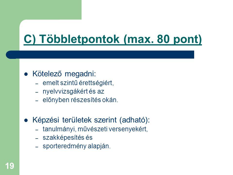 19 C) Többletpontok (max.