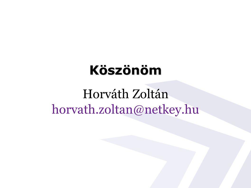 Köszönöm Horváth Zoltán horvath.zoltan@netkey.hu