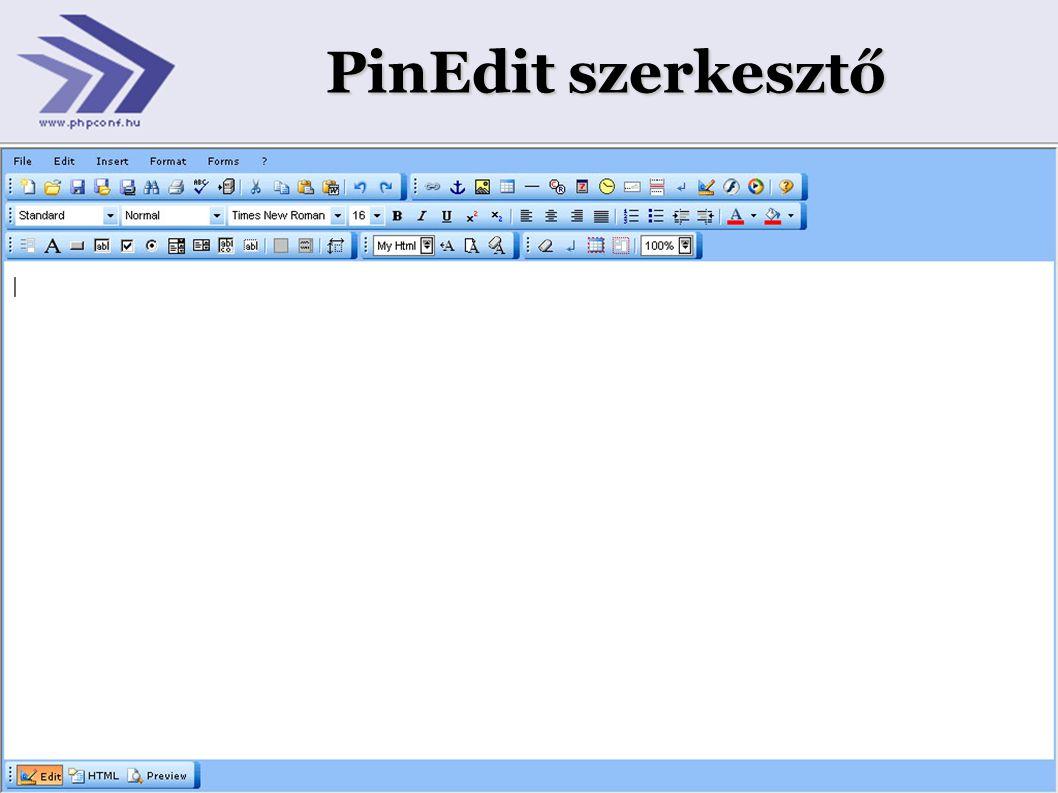 12 PinEdit előnyei  Felhasználók számára ismerős felület (Microsoft Office, StarOffice, OpenOffice)  Könnyen megtanulható  Szerkesztési, megtekinthetőségi, forrás közvetlen szerkesztési lehetőség  A generált forráskód a szabványoknak tökéletesen megfelel  Reguláris kifejezés tökéletesen illeszthető a forrásra  Gazdag paraméterezési lehetőség (cél könyvtárak, megnyitandó állomány, megjelenítendő gombok, funkciók)  Adatbázis támogatás  Viszonylag sok böngésző támogatása  Többnyelvűsíthető felület http://pintexx.com