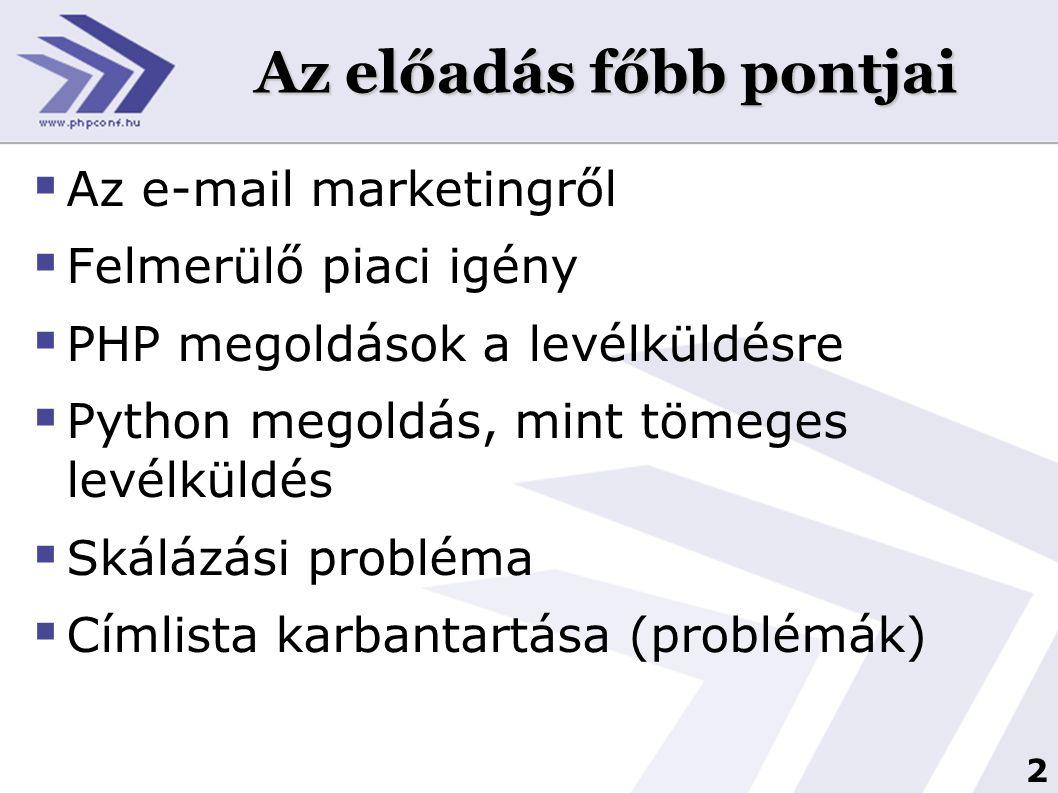3 E-mail marketingről  E-mail címlista (saját vagy lista tulajdonos)  Biztosíték, hogy a címek léteznek és jók  E-mail hírlevél formája (design) HTML és text verzióban  Tartalom (saját készítésű vagy vásárolt)  Kiküldés módja (kiküldő szoftver)  Címlista karbantartása (adatok frissítése, feliratkozás, leiratkozás, visszapattanó címek kezelése)