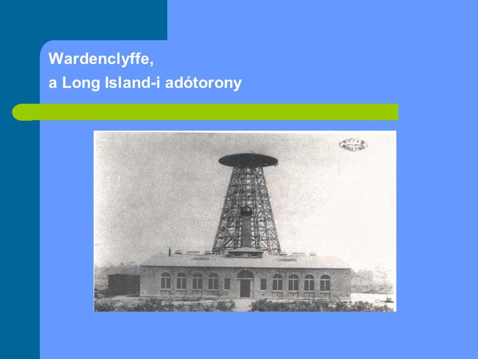 Wardenclyffe, a Long Island-i adótorony