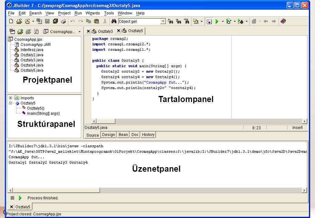 Gábor Dénes Főiskola (IAI)Programozási technológia (Java) - I. / 10 Projektkezelés JBuilderben Projekt (project)  összetartozó osztályok és interfész
