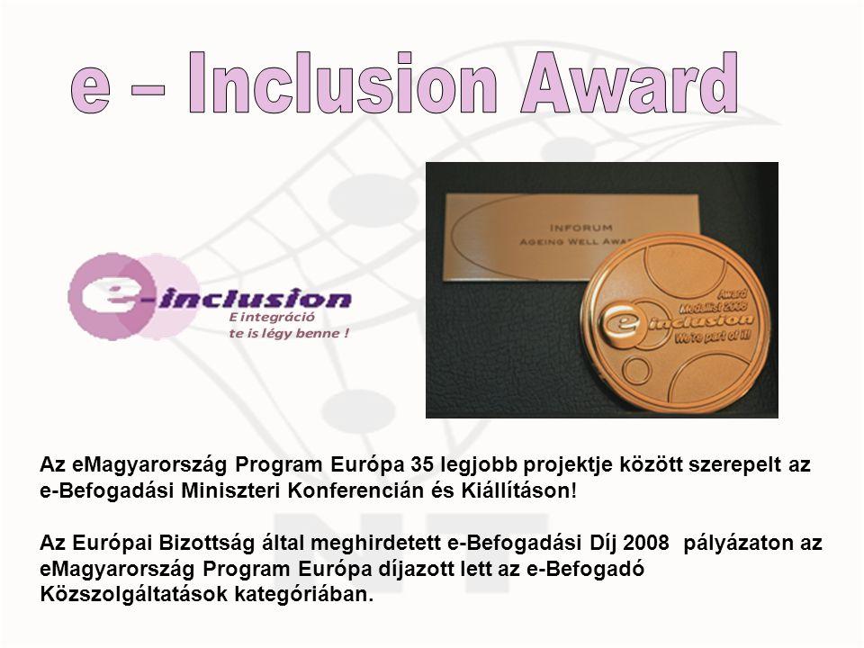 Az eMagyarország Program Európa 35 legjobb projektje között szerepelt az e-Befogadási Miniszteri Konferencián és Kiállításon.