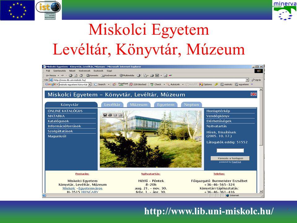 Miskolci Egyetem Levéltár, Könyvtár, Múzeum http://www.lib.uni-miskolc.hu/