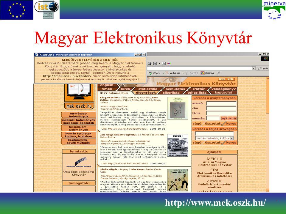 Ismertetés 1995-ben indult az első hazai elektronikus könyvtár 1999-ben integrálódott az OSZK-ba A tervszerű digitalizálás mellett saját tartalom hozzáadására is van lehetőség http://www.mek.oszk.hu