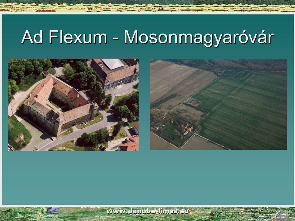 www.danube-limes.eu Ad Flexum - Mosonmagyaróvár