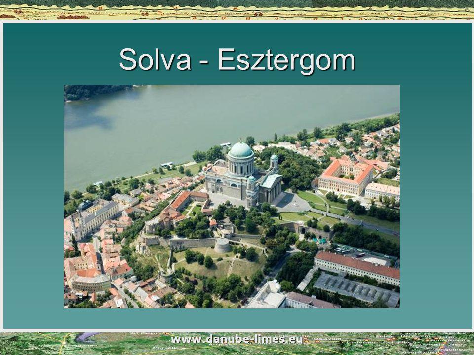 www.danube-limes.eu Solva - Esztergom