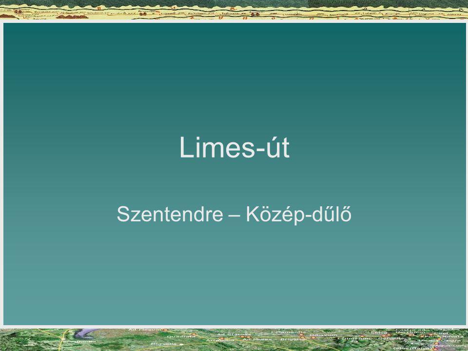 Limes-út Szentendre – Közép-dűlő
