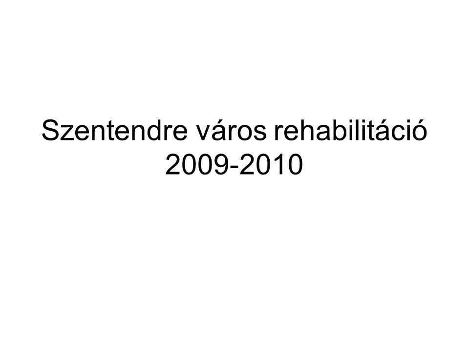 Szentendre város rehabilitáció 2009-2010