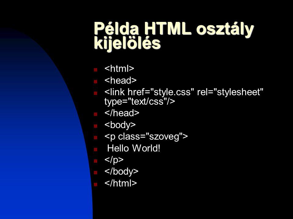 Példa HTML osztály kijelölés Hello World!