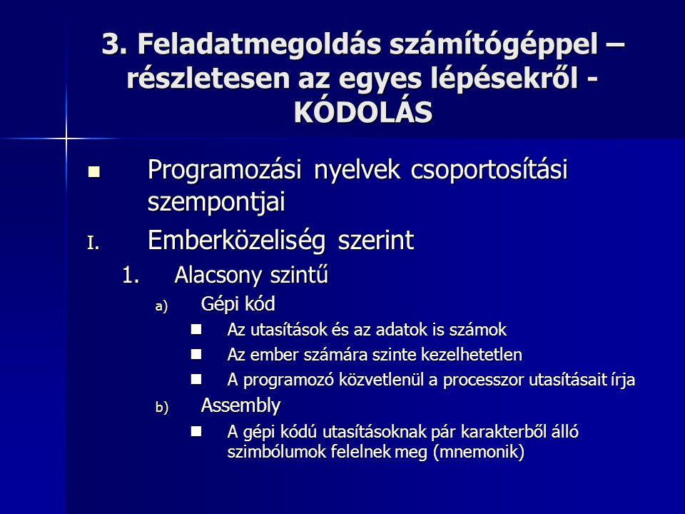 4.6.A Turbo Pascal adattípusai I. Egyszerű típusok 2.
