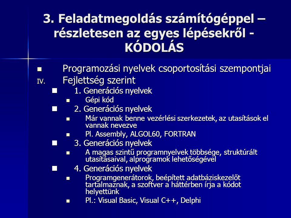 Kitekintés: Programozási tételek V.