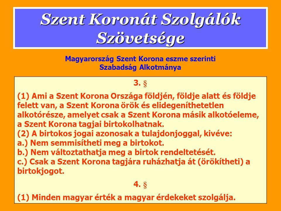 Szent Koronát Szolgálók Szövetsége 3.