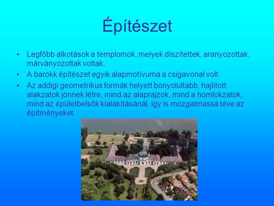 Építészet Legfőbb alkotások a templomok, melyek díszítettek, aranyozottak, márványozottak voltak. A barokk építészet egyik alapmotívuma a csigavonal v