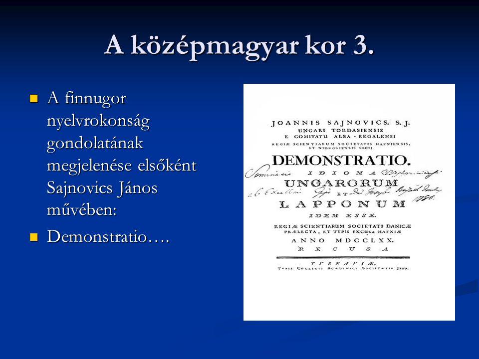 Újmagyar kor Kora: 1772-től – napjainkig Kora: 1772-től – napjainkig A nyelv fejlődésére hatással volt a reformkor, a felvilágosodás,a nyelvújítás A nyelv fejlődésére hatással volt a reformkor, a felvilágosodás,a nyelvújítás Gazdagodott, megújult a szókincs Gazdagodott, megújult a szókincs Elkezdődtek a nyelvművelő mozgalmak Elkezdődtek a nyelvművelő mozgalmak Megteremtődött az egységes irodalmi nyelv Megteremtődött az egységes irodalmi nyelv Sok új, magyar nyelvű szótár jelent meg Sok új, magyar nyelvű szótár jelent meg Kialakult a helyesírás normarendszere Kialakult a helyesírás normarendszere 1832 – megjelent az első magyar helyesírási szabályzat, a munkát Vörösmarty Mihály irányította 1832 – megjelent az első magyar helyesírási szabályzat, a munkát Vörösmarty Mihály irányította 1844 – államnyelvvé vált a magyar nyelv 1844 – államnyelvvé vált a magyar nyelv Elkezdődött a magyar nyelv tudományos kutatása, létrejött a nyelvtudomány Elkezdődött a magyar nyelv tudományos kutatása, létrejött a nyelvtudomány
