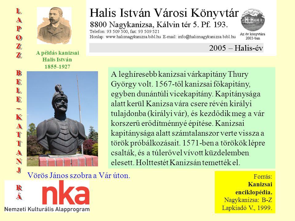 LAPOZZBELE–KATTANJRÁLAPOZZBELE–KATTANJRÁ LAPOZZBELE–KATTANJRÁLAPOZZBELE–KATTANJRÁ A példás kanizsai Halis István 1855-1927 1600.