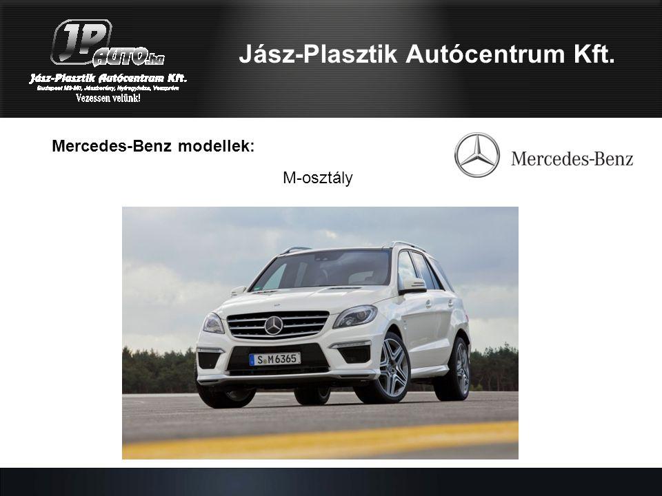 Mercedes-Benz modellek: Jász-Plasztik Autócentrum Kft. M-osztály