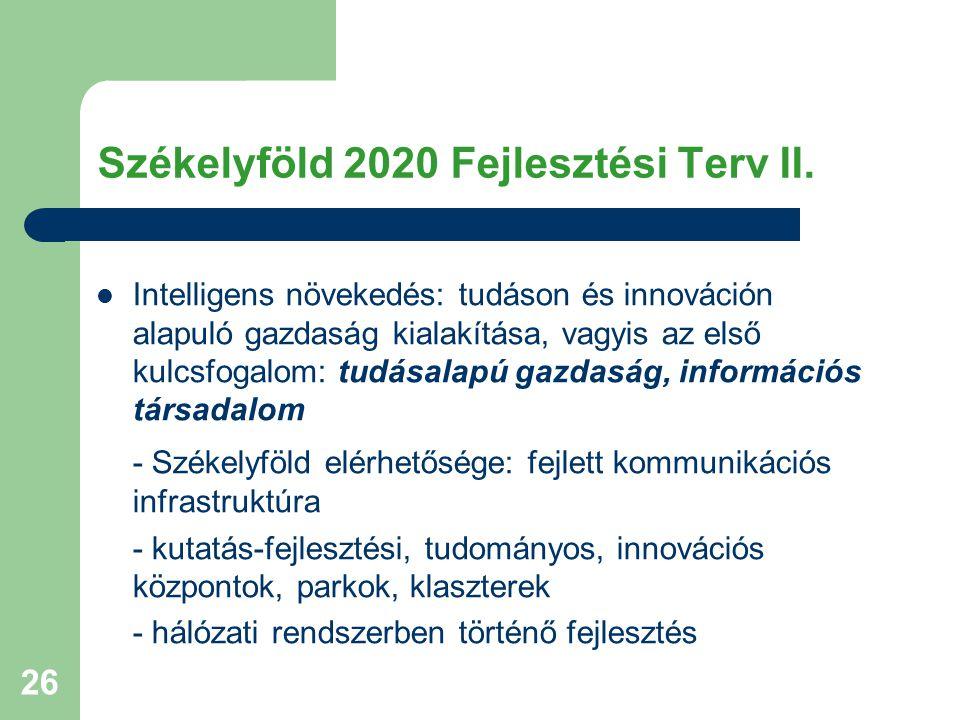 26 Székelyföld 2020 Fejlesztési Terv II.