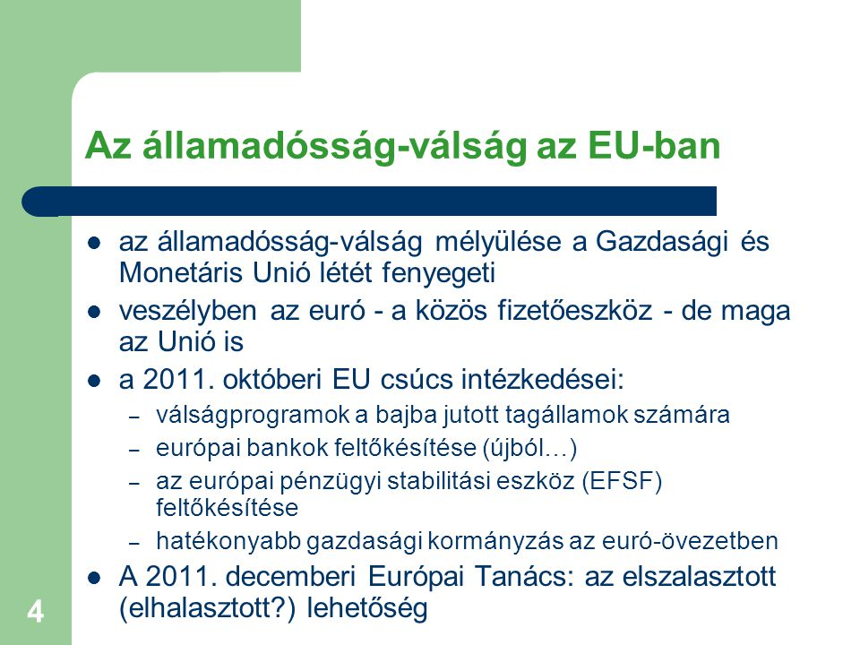 5 Van egy rosszabb forgatókönyv is Az elveszített évtized, szigorúbb változatban double dip recession / perfect storm Kibocsátás Idő2008 Visszaesés 2012-2013 körül, Európa tartósan veszít a jólétből, a jövőbeli növekedés mérsékelt.