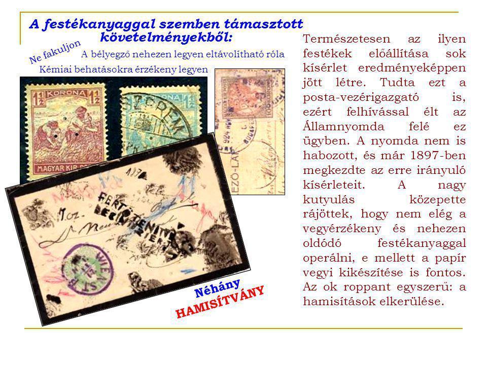 A huncut papírgyártók olyan vegyileg kezelt papírt készítettek, amelyen a nem hozzávaló, nem eredeti nyomdafestékanyag színe megváltozott.