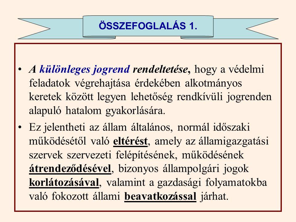 49.§ (3) Veszélyhelyzetben elrendelhető, hogy közterületen rendezvény, nyilvános gyűlés megtartását a rendőrség a védelmi érdekek sérelme esetén megti