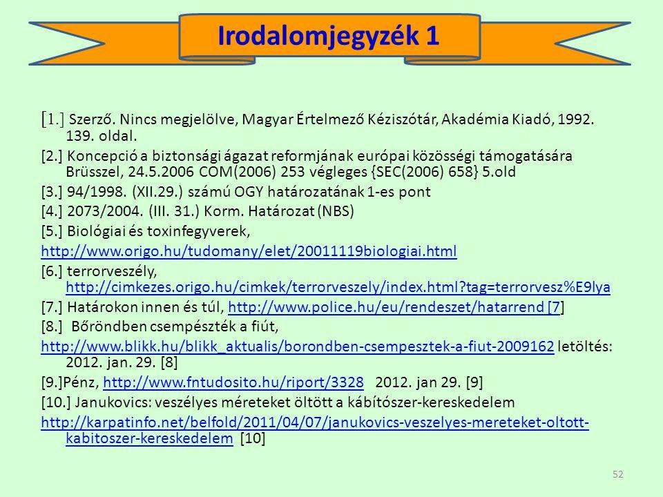 52 [ 1.] Szerző.Nincs megjelölve, Magyar Értelmező Kéziszótár, Akadémia Kiadó, 1992.