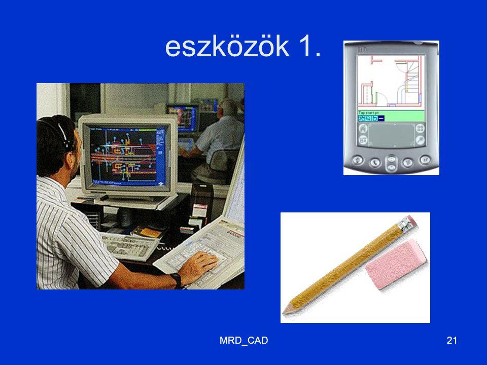 MRD_CAD21 eszközök 1.