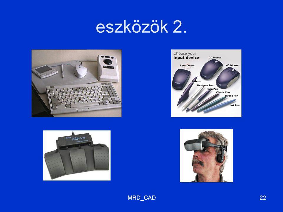 MRD_CAD22 eszközök 2.