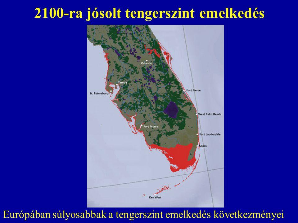 2100-ra jósolt tengerszint emelkedés Európában súlyosabbak a tengerszint emelkedés következményei