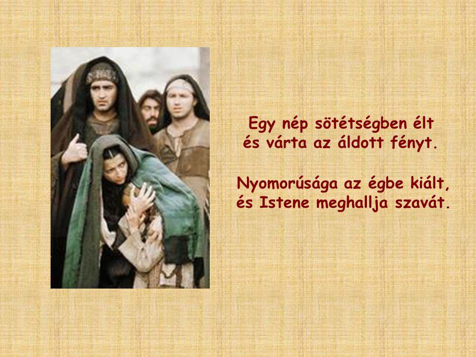 Elküldi prófétáit, hogy figyelmeztessen és ígérjen, bíztasson és kérve kérjen.