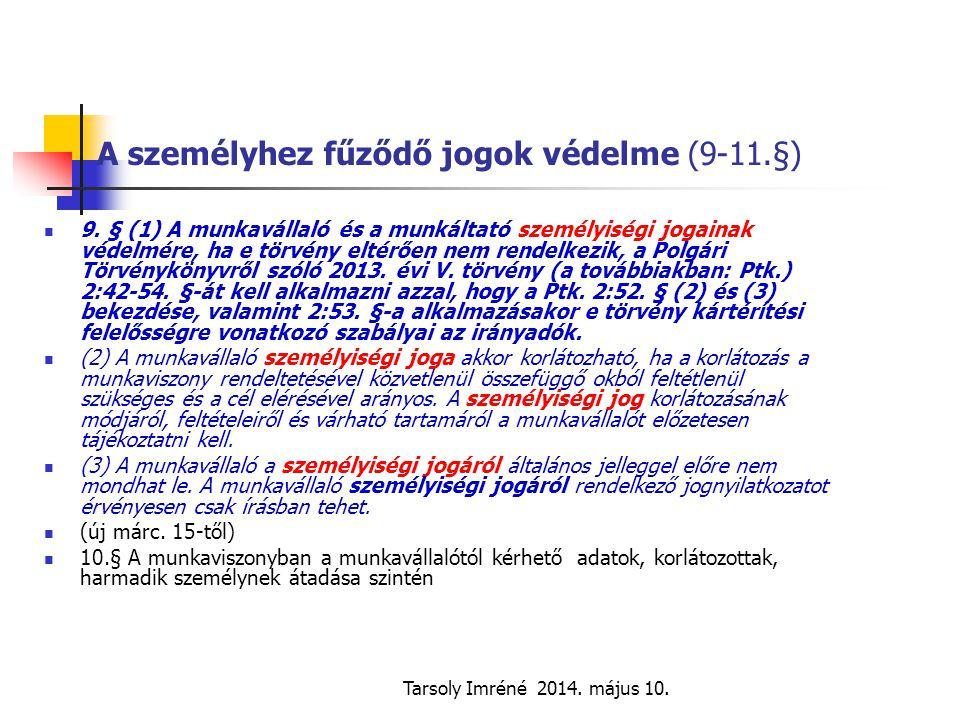 Tarsoly Imréné 2014.május 10. Az üzemi tanács feladata és jogköre 264.